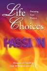 Life Choices Pursuing Your Passion Cover
