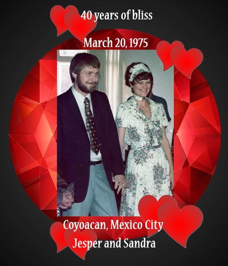 40 short years ago in the colonial suburb of Mexico City, Coyoacan, an adventurous Dane and a crazy American promised to live their lives together. So far, so good!